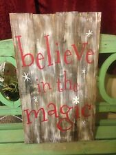 Believe In The Magic Rustic Wood Painted Sign With Snowflakes