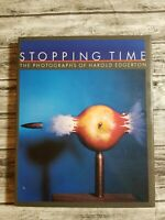Stopping Time : The Photographs of Harold Edgerton (1987, Hardcover)