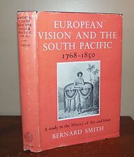 European Vision and the South Pacific 1768-1850. Bernard Smith. 1960. 1st ed.