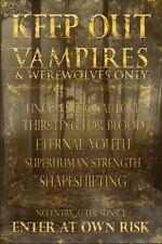 FANTASY POSTER Keep Out Vampires and Werewolves Only