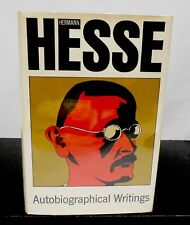 HERMANN HESSE - AUTOBIOGRAPHICAL WRITINGS HCDJ SECOND PRINTING
