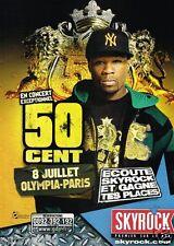 Publicité advertising 2007 Concert 50 Cent Olympia Paris