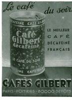 Publicité ancienne café Gilbert 1937 issue de magazine