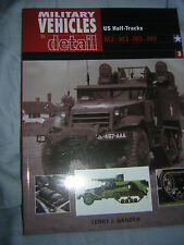 Military Vehicles in Detail: US Half Tracks M2-M3-M5-M9 byTerry Gander  Like new