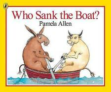 WHO SANK THE BOAT BY PAMELA ALLEN ~ NEW PAPERBACK BOOK