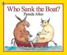 Who Sank the Boat? by Pamela Allen (Paperback, 1988)