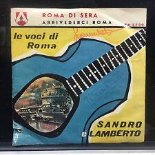 """Sandro e Lamberto Roma Di Sera Arrivaderci Roma 7"""" 45 Promo"""