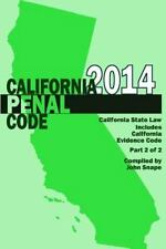 California Penal Code and Evidence Code 2014 Book 2 Of 2 by John Snape (2014,...