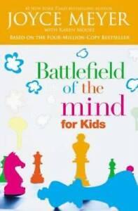 Battlefield of the Mind for Kids - Paperback By Meyer, Joyce - GOOD