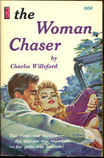 The Woman Chaser-Charles Willeford-Scarce Newsstand Library Sleaze PB-Bonfils