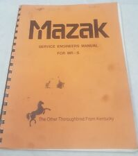 Mazak Service Engineers Manual for MR-S | M39