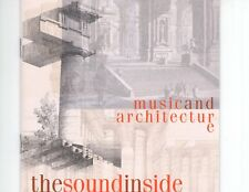 CD THE SOUND INSIDE	music and architectur	EX (R0333)