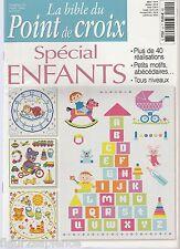 La bible du point de croix Spécial enfants N°14 Février 2012