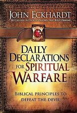 Daily Declarations for Spiritual Warfare : Biblical Principles to Defeat the Dev