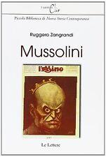 ZANGRANDI RUGGERO MUSSOLINI 2005 LIBRO LE LETTERE