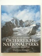 Hans Peter Graner Österreichs Nationalparks Idee und Realität Nationalpark Buch
