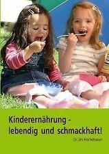 Kinderernährung lebendig und schmackhaft von Hochstrasse...   Buch   Zustand gut