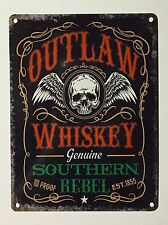 Outlaw Whiskey Southern Rebel SML - Tin Metal Wall Sign