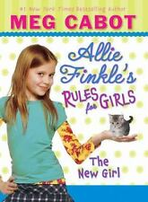 The New Girl (Allie Finkle's Rules for Girls, No. 2) by Cabot, Meg