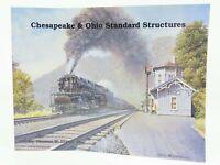 Chesapeake & Ohio Standard Structures by Thomas W. Dixon, Jr. ©1991 SC Book
