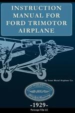 Instruction Manual for Ford Trimotor Airplane by Stout Metal Aircraft Co....