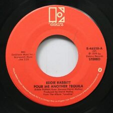 Country 45 Eddie Rabbit - Pour Me Another Tequila / I Will Never Let You Go Agai