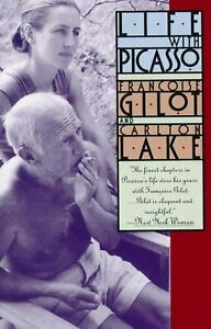 Life with Picasso by Carlton Lake; Francoise Gilot