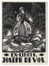 VICTOR STUYVAERT: Exlibris für Joseph de Vos.; Frau in Tracht mit Fuchs