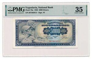 YUGOSLAVIA banknote 5000 Dinara 1963 PMG VF 35 Choice Very Fine