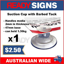 Ready Signs - Suction Cup with Barbed Tack 47mm - can hold up to 1.36 kgs