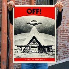 OFF! You Will Do What We Say By Shepard Fairey S/N xxx/600 Screenprint Poster