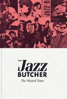 THE JAZZ BUTCHER - THE WASTED YEARS  4 CD NEW