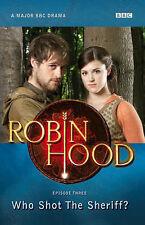 "Good, Who Shot the Sheriff? (""Robin Hood""), BBC, Book"