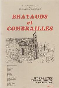 brayauds et combrailles, revue d'histoire,folklore,dialecte et archéologie n°77