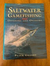 Saltwater Gamefishing Offshore and Onshore- Peter Goadby SIGNED and inscribed