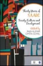 Thirty Years of SAARC : Society, Culture and Development (2016, Hardcover)