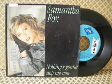 Samantha Fox Nothing's gonna stop me now -  45g 7'' (B2)