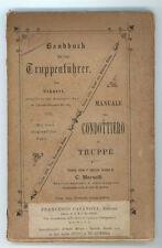 MARSELLI C. LEHNERT MANUALE PEL CONDOTTIERO DI TRUPPE BONA 1891 MILITARIA I° ED.