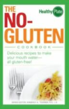 The No-Gluten Cookbook : Delicious Recipes to Make Your Mouth Water - All Glute…