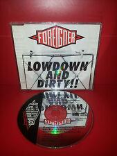 CD FOREIGNER - LOWDOWN & DIRTY - SINGLE