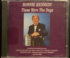 Ronnie Kennedy - Those Were The Days CD Album