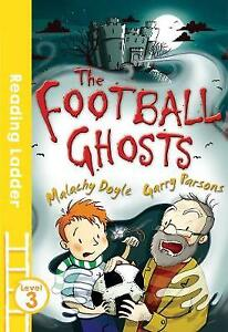 Reading Ladder: The Football Ghosts by Malachy Doyle **NEW PAPERBACK**