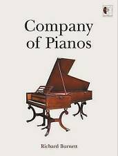 Company of Pianos (signed by the author), Richard Burnett, Used; Very Good Book