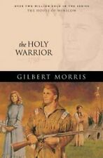 The House of Winslow: The Holy Warrior Bk. 6 by Gilbert Morris (2004, Paperback)