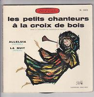 """LES PETITS CHANTEURS CROIX BOIS Vinyl 45T 7"""" EP Livre ALLELUIA Haendel LA NUIT"""