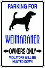 Parking for Weimaraner Dog Metal Sign  Gift Free Shipping