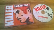 CD Pop Killer - Naughty Boy (4 Song) Promo MERCURY UNIVERSAL sc