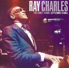 RAY CHARLES THE EARLY YEARS LET'S HAVE A BALL CD W/10 TRACKS SEALED NEW