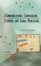 Communications, Computation, Control, and Signal Processing : A Tribute to...