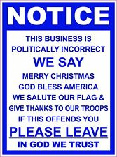 POLITICALLY INCORRECT BUSINESS STICKER DECAL DOOR WINDOW SIGN VINYL BLUE 5 inch